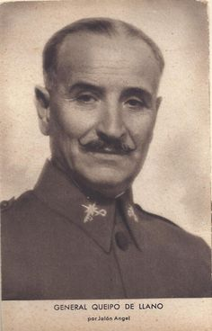 General Queipo de Llano.  #VarisFranquisme #CRAIBibrepublica Nerja Spain, Malaga, Old Photos, Spanish, Military, Hero, Celebs, History, World