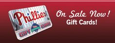 Phillies gift cards! Great gifts: use them to buy tix, merch and concessions at CBP.