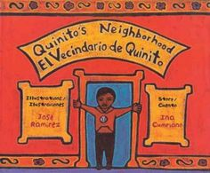 Quinito's neighborhood = El vecindario de Quinito / Ina Cumpiano ; illustrations by José Ramírez