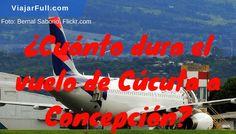 Duración de vuelo Cúcuta-Concepción