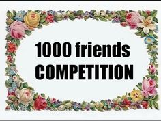 1000 friends Competition and some big news!