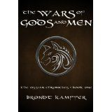 The Wars of Gods and Men (The Ossian Chronicles) (Kindle Edition)By Brondt Kamffer