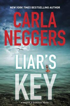Carla Neggers - Liar's Key / #awordfromJoJo #RomanticSuspense #CarlaNeggers