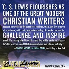C. S. Lewis challenges and inspires readers, says New York Archbishop Timothy Michael Cardinal Dolan.