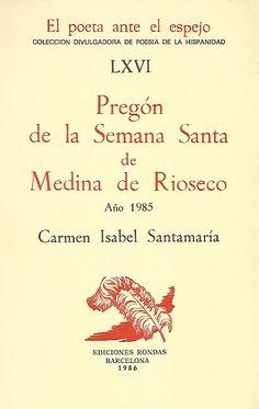 Memorias de Rioseco: Un poético Pregón, el del año 1985... Arabic Calligraphy, Memoirs, People, Places, Arabic Handwriting, Arabic Calligraphy Art