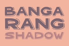 Check out Bangarang Shadow by Gerren Lamson on Creative Market