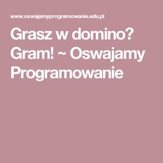 Grasz w domino? Education, Kids, Child, Projects, Young Children, Boys, Boys, Kid, Children