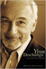 Yvon Deschamps : Un aventurier fragile Claude, Romans, Biography, Books, Amazon, True Stories, Bookstores, Livres, Language