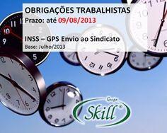 OBRIGAÇÕES TRABALHISTAS – prazo até 09/08 | Blog Skill