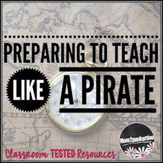 Preparing To Teach Like A Pirate!