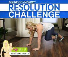 Day 13 of the BIKINI BODY MOMMY Resolution Challenge