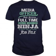 Awesome Tee For Media Officer T Shirts, Hoodies, Sweatshirts. GET ONE ==> https://www.sunfrog.com/LifeStyle/Awesome-Tee-For-Media-Officer-144853441-Navy-Blue-Guys.html?41382