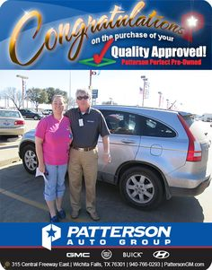 Congratulations to Rosa Holloway on her new 2007 Honda CRV! - From David McArthur at Patterson Auto Center