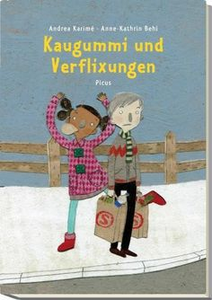 Andrea Karimé, Anne-Kathrin Behl: Kaugummi und...