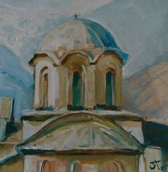Lenka Krstic Patriarchate of Peć Alla prima, oil on primed paper Size: W x H in 2017 SOLD Traditional Paintings, Paper Size, Oil, Cooking Oil, Butter