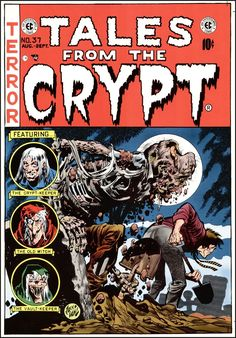 Tales from the Crypt (1950) - Al Feldstein, William Gaines