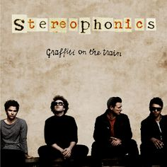 Graffiti on the Train is the eighth studio album by Welsh rock band Stereophonics. Produced by Kelly Jones and Jim Lowe, it was released on 4 March 2013 on the band's own Stylus Records.