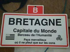 #breizh#bretagne: un peu Chauvin, les Bretons! :)
