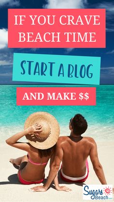 Start a Blog to Make Money for More Beach Time | Beginners Guide Earn Money From Home, Earn Money Online, How To Start A Blog, How To Make Money, Hot Beach, Creating A Business, Online Work, Blogging For Beginners, Extra Money