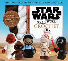 LucyRavenscar - Crochet Creatures: Star Wars Even More Crochet, available March 2017