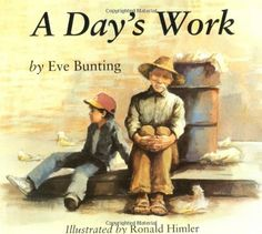 A Day's Work by Eve Bunting http://www.amazon.com/dp/0395845181/ref=cm_sw_r_pi_dp_dLeAub142736W