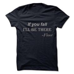 Best friend when you fall T Shirts, Hoodie