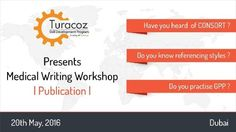 Are you facing any challenges as a #MedicalWriter?  Is there an experience you would like to share and discuss with our experts?  Register now for #Dubai #MedicalWritingWorkshop and gain a practical experience!
