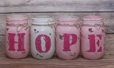 HOPE, set of four, Hand Painted Mason Jars - Breast Cancer Awareness - Rustic - Style, Home Decor - Pink White Distressed Centerpiece Vase