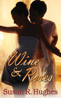 Awesome Romance Novels: Wine and Roses by Susan Hughes Free Romance Books, Romance Novels, Beach Reading, Happy Reading, Good Books, Books To Read, Contemporary Romance Books, Fiction Novels, Paranormal Romance