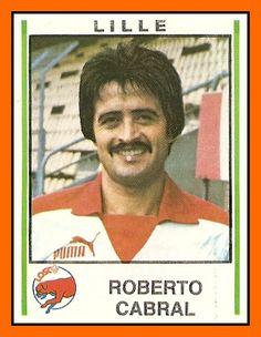 Roberto Cabral  Lille OSC – 1978-81 Ancienne vedette et meneur de jeu du Beerschot, un joueur important du LOSC.