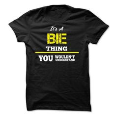awesome It's an BIE thing, you wouldn't understand! - Cheap T shirts