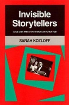 Kozloff, Sarah. Invisible storytellers. Plaats: 771.01 KOZL 1988