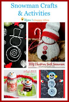 "Cute snowman crafts and activities to enjoy this holiday season! Also, ""A Little Bird Told Me"" Wednesday link party! - Mama's Happy Hive"