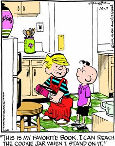 Everyone should have a FAVORITE BOOK! ... ... Dennis the Menace comic strip © Hank Ketchum (Cartoonist, USA, 1920-2001).