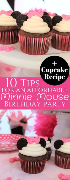 10 Tips for an Affordable Minnie Mouse Birthday Party {+ Cupcake Recipe}