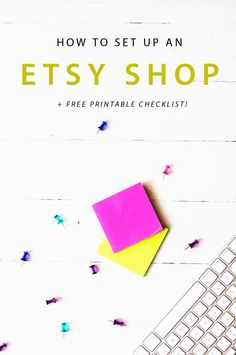How to set up an etsy shop ! Planning to start an etsy shop? Do it the fuss free way. This comprehensive checklist covers everything you need to set up an etsy shop!