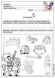 Resultado de imagem para atividades sobre semana da INDEPENDENCIA DO BRASIL para educação infantil