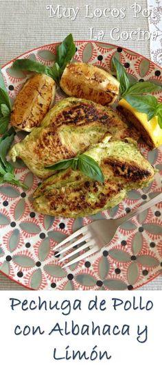 Pechuga de Pollo con Albahaca y Limón: Filetes de pechuga de pollo marinados en una mezcla a base de albahaca y limón y cocinados a la plancha. Un plato sano y al mismo tiempo lleno de sabor. Puedes encontrarlo en www.muylocosporlacocina.com