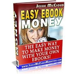 "The Easy Way To Make Money With Your Own Ebooks - ""Learn The Secrets To Creating Fast Selling, Profit Packed, Info Products That Sell Like Crazy!"" Even If You Hate Writing And Know Nothing About Publishing."