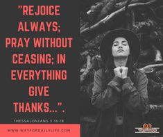 Christianity Quotes for daily life Words Of Jesus, God Jesus, Word Of God, Jesus Christ, Christianity Quotes, In Everything Give Thanks, Rejoice Always, Kanyakumari, Pray Without Ceasing