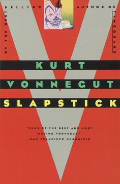 Slapstick (or lonesome no more) by Kurt Vonnegut.