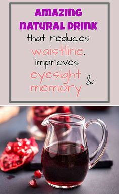 Amazing natural drink that reduces waistline, improves eyesight and memory.