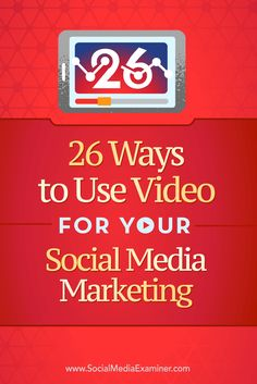 Do you want to add video to your social media marketing?  Looking for ways to increase video views and engagement?  In this article, you'll discover 26 ways to use video to improve your social media marketing. Via @smexaminer.