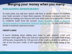 Financial Advisory Abney Associates: Merging your money when you marry- Getting married is exciting, but it brings many challenges. One such challenge that you and your spouse will have to face is how to merge your finances. Planning carefully and communicating clearly are important, because the financial decisions that you make now can have a lasting impact on your future.