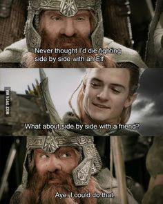 Day 11 Gimli and Legolas just the fact that it's a dwarf and an elf makes if all the more a true friendship.one of my favorite parts of LOTR movies Gandalf, Legolas Et Gimli, Legolas Funny, Tolkien, Lotr Quotes, Movie Quotes, Sherlock Quotes, Sherlock John, Sherlock Holmes