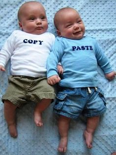 Oh my goodness Copy & Paste haha! MUST get these if ever I have twins :)