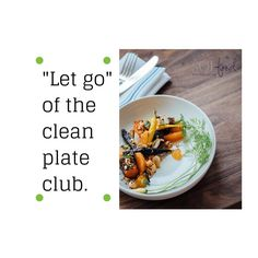 #MindfulEating Tip - Let go of the clean plate club. It's Ok to leave something on the plate #solnutrition