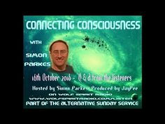 Connecting Consciousness with Simon Parkes - Takecare4