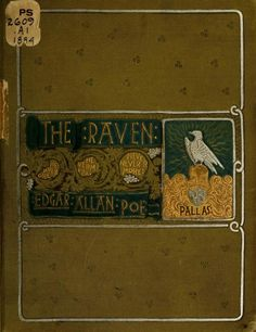birdsong217:  yama-bato: The raven (1884) Once upon a midnight dreary… Author: Poe, Edgar Allan, 1809-1849; Taylor, William Ladd, 1854-1926,...
