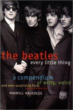 Beatles: Every Little Thing: Amazon.es: Maxwell MacKenzie: Libros en idiomas extranjeros